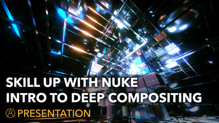 Skill Up With Nuke   An Introduction To Deep Compositing