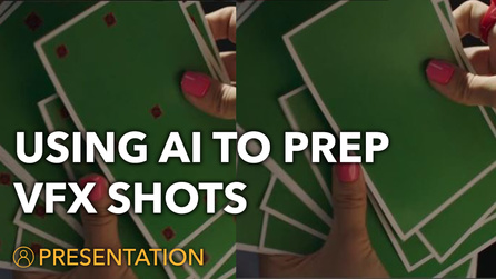 Using AI to Speed Up Your VFX Shot Prep