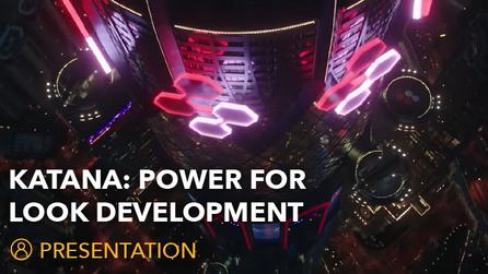 Foundry On The Road | Katana: Power For Look Development